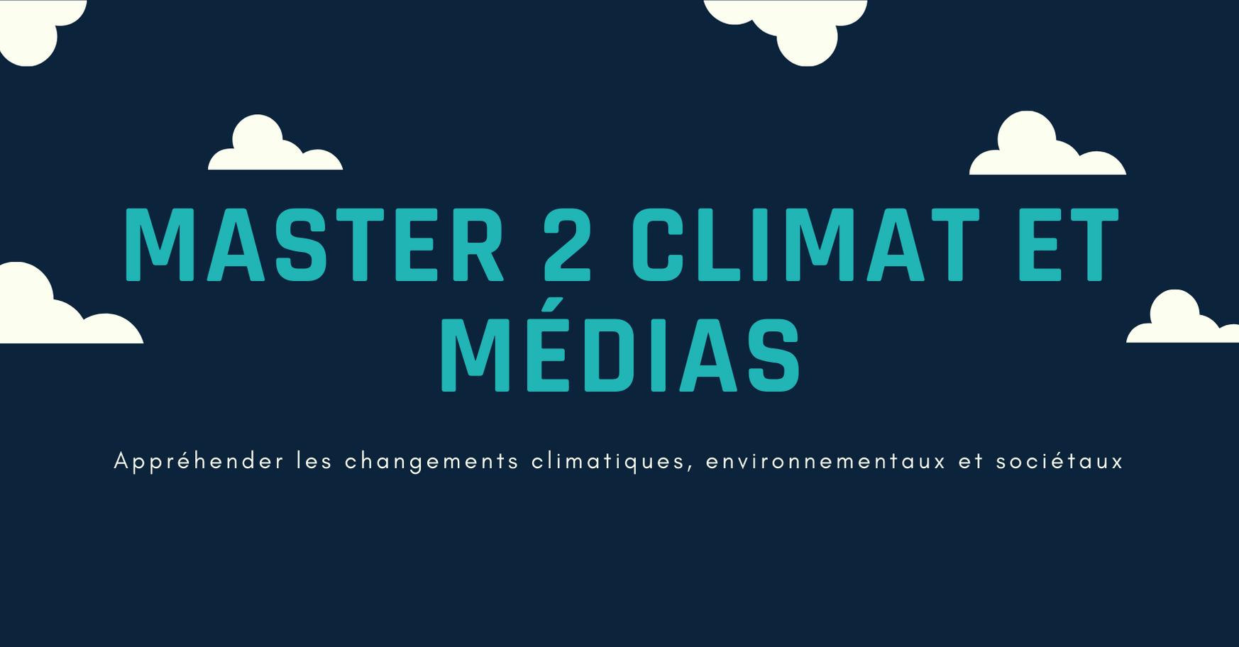 Accueil Master Climat et Médias - 2020-2021